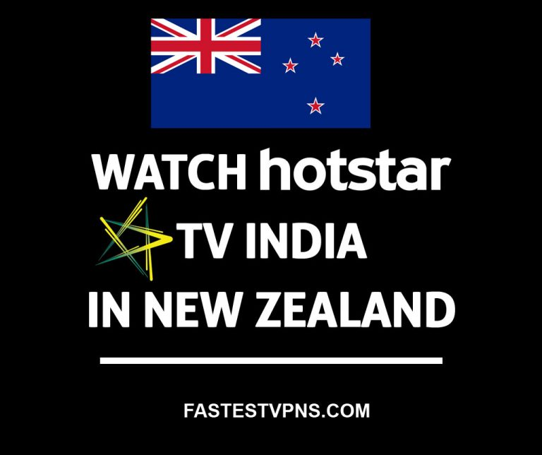 How To Watch Hotstar TV India In New Zealand?