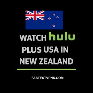 Watch Hulu in New Zealand
