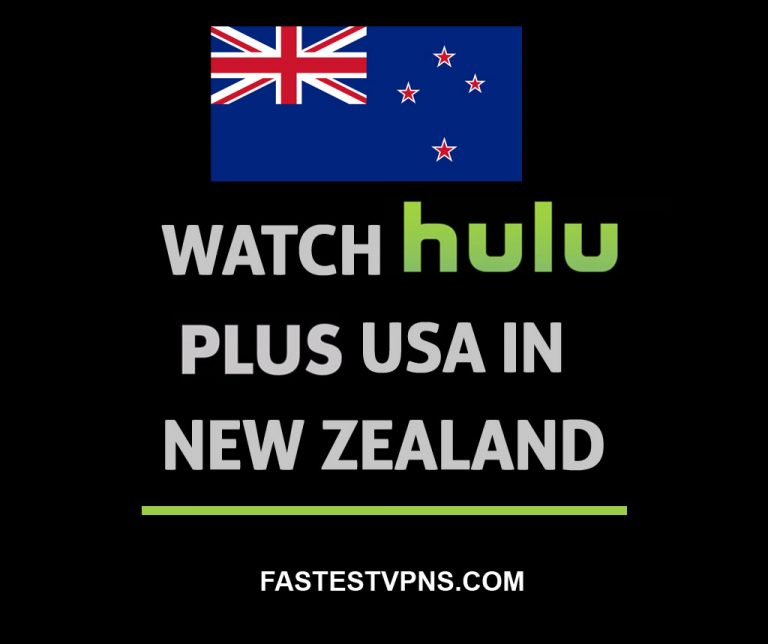 How To Watch Hulu Plus USA In New Zealand