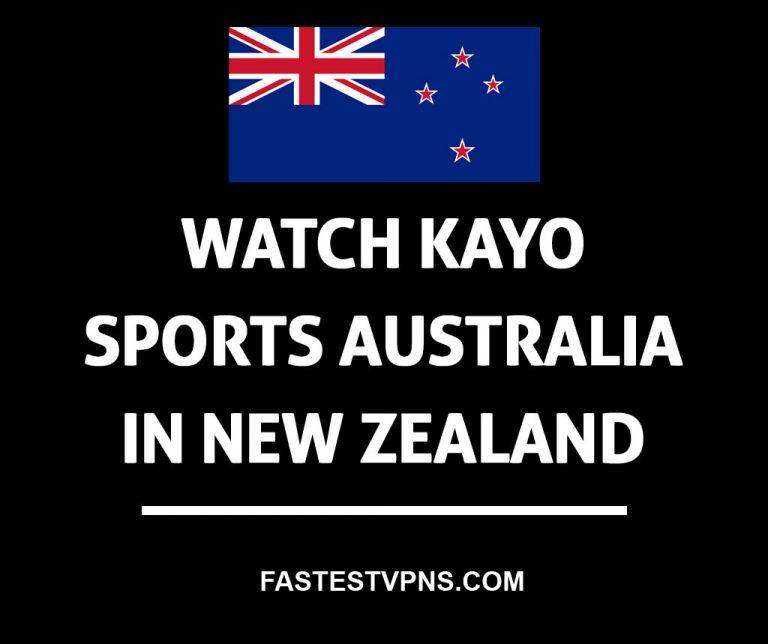 How To Watch Kayo Sports Australia In New Zealand