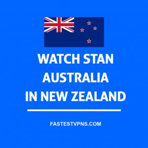 Watch Stan in New Zealand