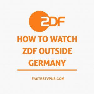 Watch ZDF Outside Germany