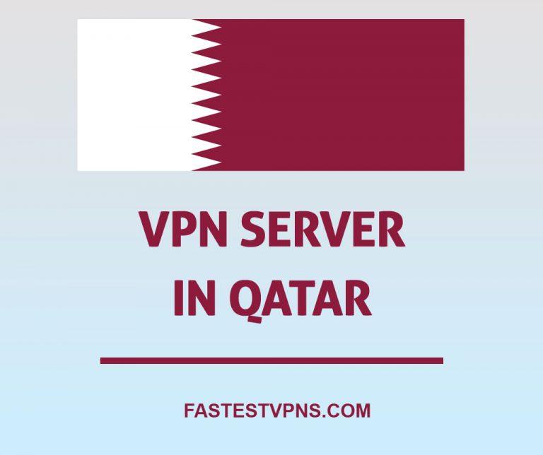 VPN Server in Qatar