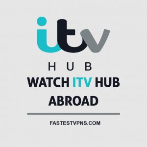 Watch ITV Hub Abroad