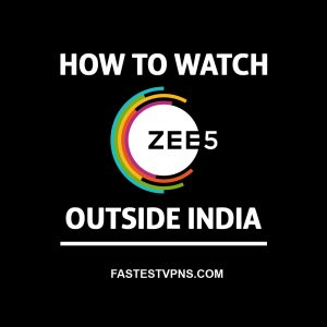 Watch ZEE5 Outside India