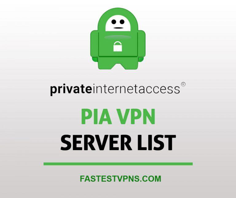 PIA VPN Server List