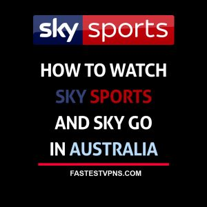 Watch Sky Sports and Sky Go in Australia
