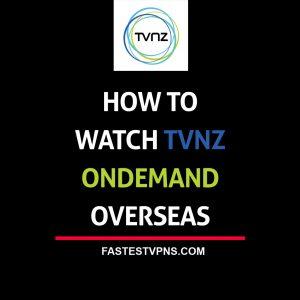 watch tvnz overseas