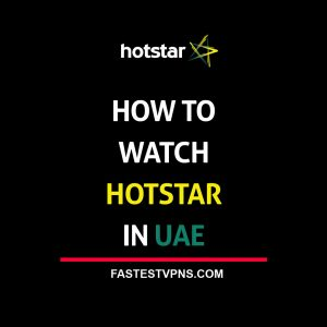 watch hotstar in uae