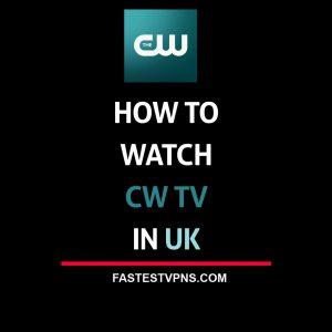 Watch CW in UK