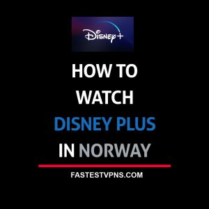 Watch Disney Plus in Norway