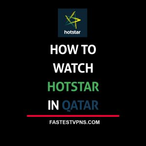 Watch Hotstar in Qatar