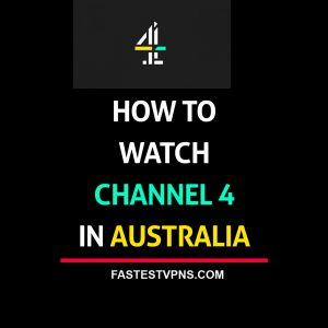 Watch Channel 4 in Australia