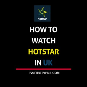 watch hotstar in uk