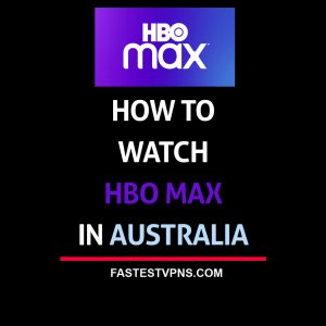 watch hbo max in australia