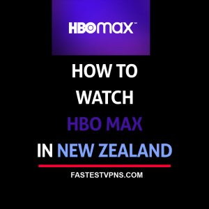 watch hbo max in new zealand